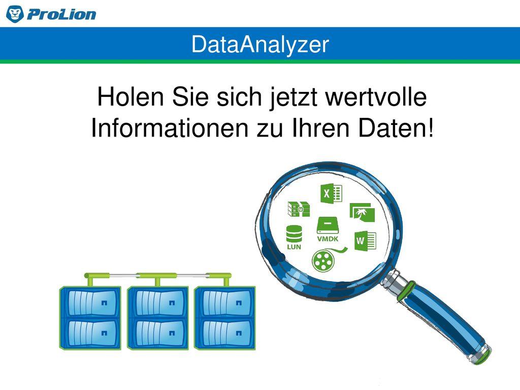 Holen Sie sich jetzt wertvolle Informationen zu Ihren Daten!