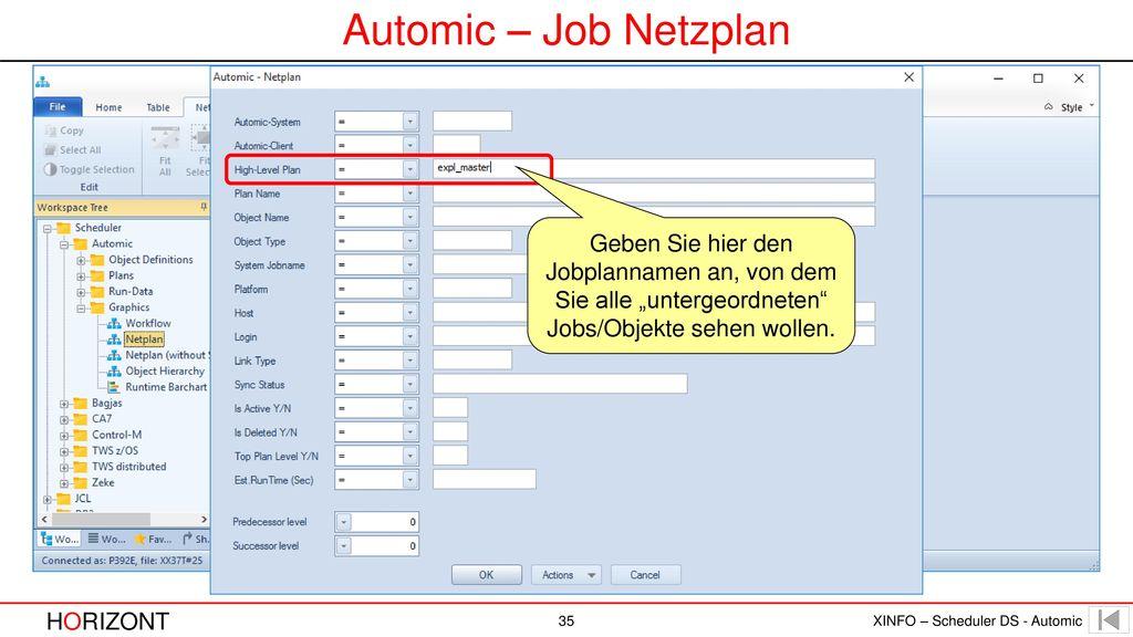 """Automic – Job Netzplan Geben Sie hier den Jobplannamen an, von dem Sie alle """"untergeordneten Jobs/Objekte sehen wollen."""