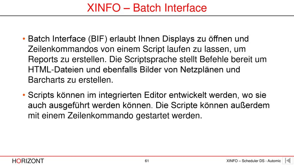 XINFO – Batch Interface