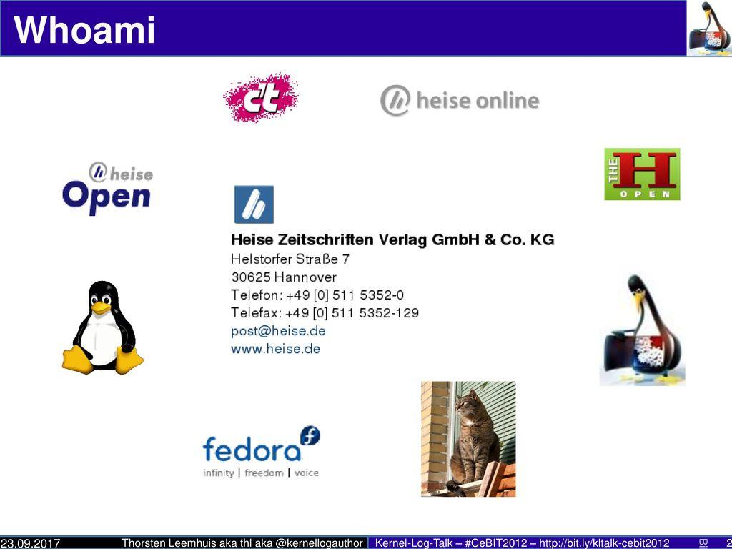 Whoami * Redakteur beim Heise Zeitschriften Verlag GmbH&Co. KG