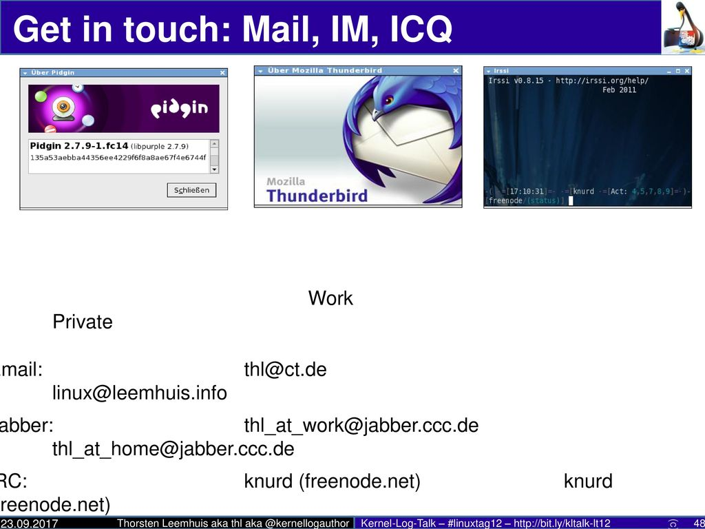 Get in touch: Mail, IM, ICQ
