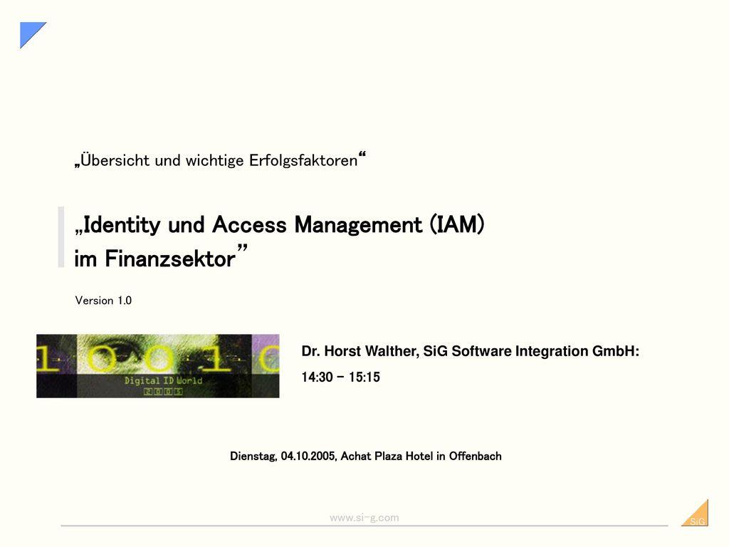 """""""Identity und Access Management (IAM) im Finanzsektor"""