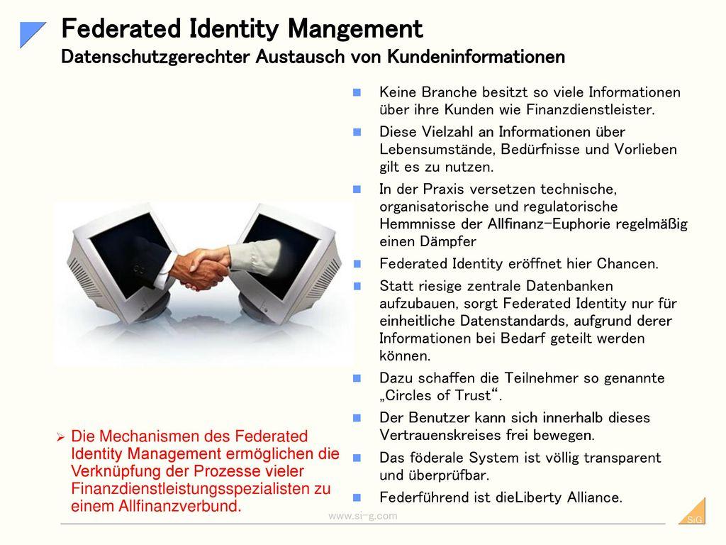 Federated Identity Mangement Datenschutzgerechter Austausch von Kundeninformationen