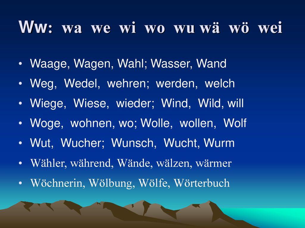 Ww: wa we wi wo wu wä wö wei