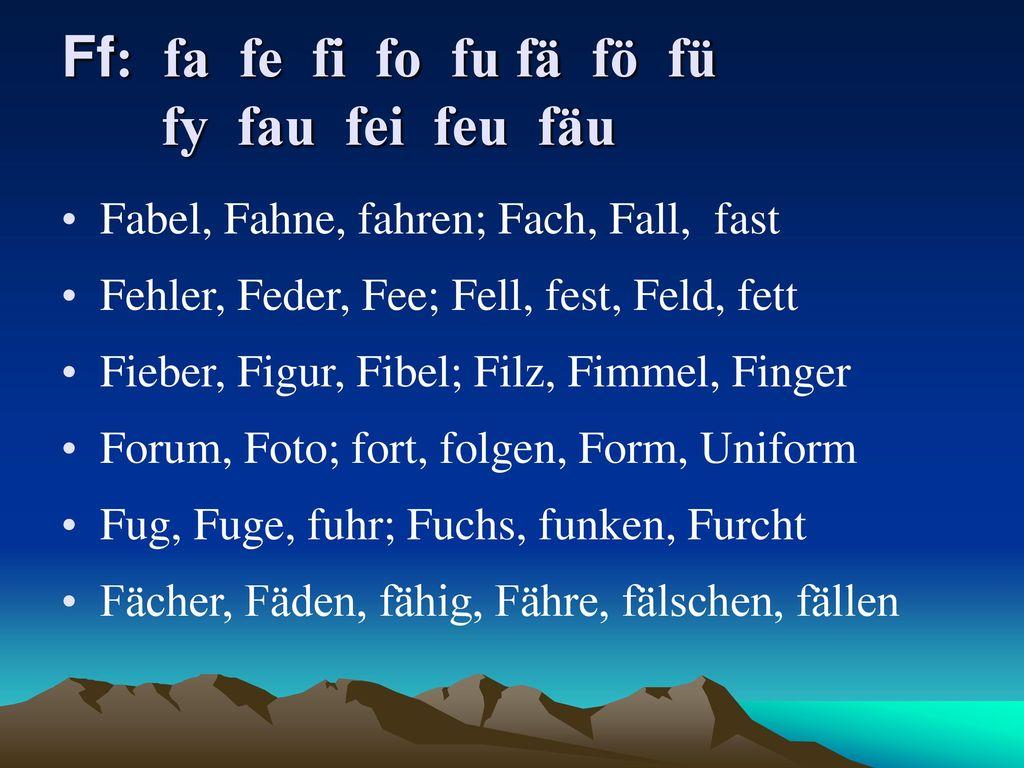 Ff: fa fe fi fo fu fä fö fü fy fau fei feu fäu