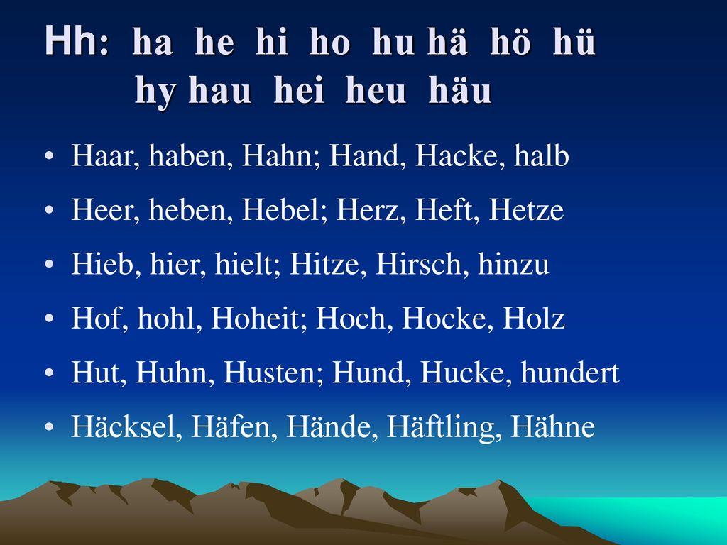 Hh: ha he hi ho hu hä hö hü hy hau hei heu häu