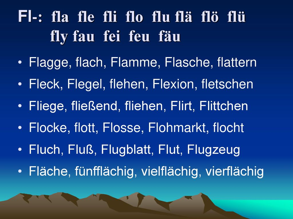 Fl-: fla fle fli flo flu flä flö flü fly fau fei feu fäu