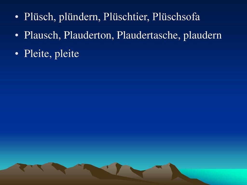 Plüsch, plündern, Plüschtier, Plüschsofa
