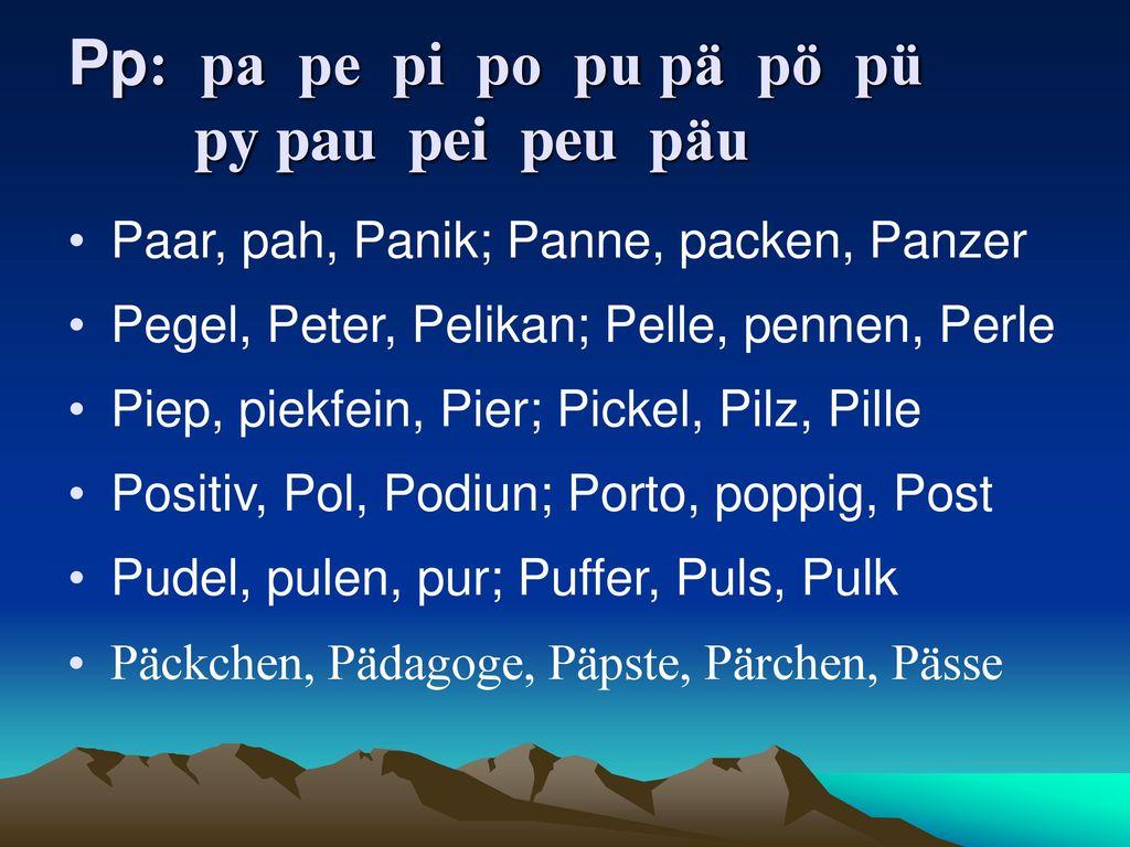 Pp: pa pe pi po pu pä pö pü py pau pei peu päu