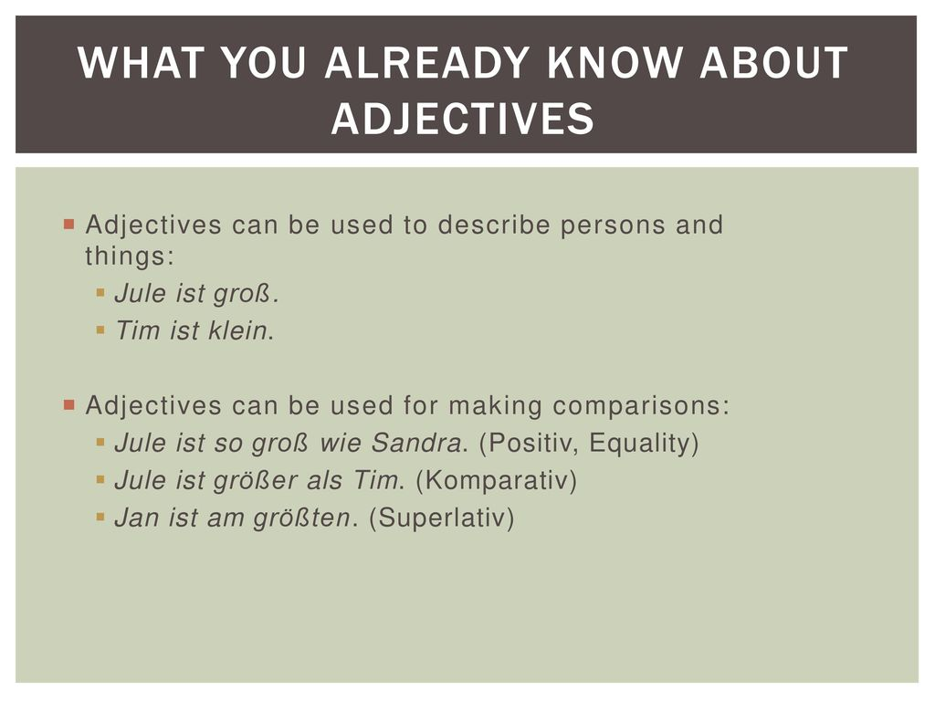 What you already know about Adjectives