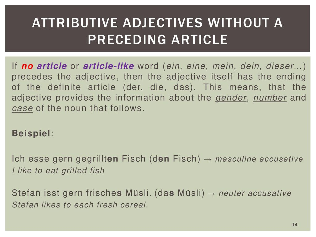 Attributive Adjectives without a preceding article
