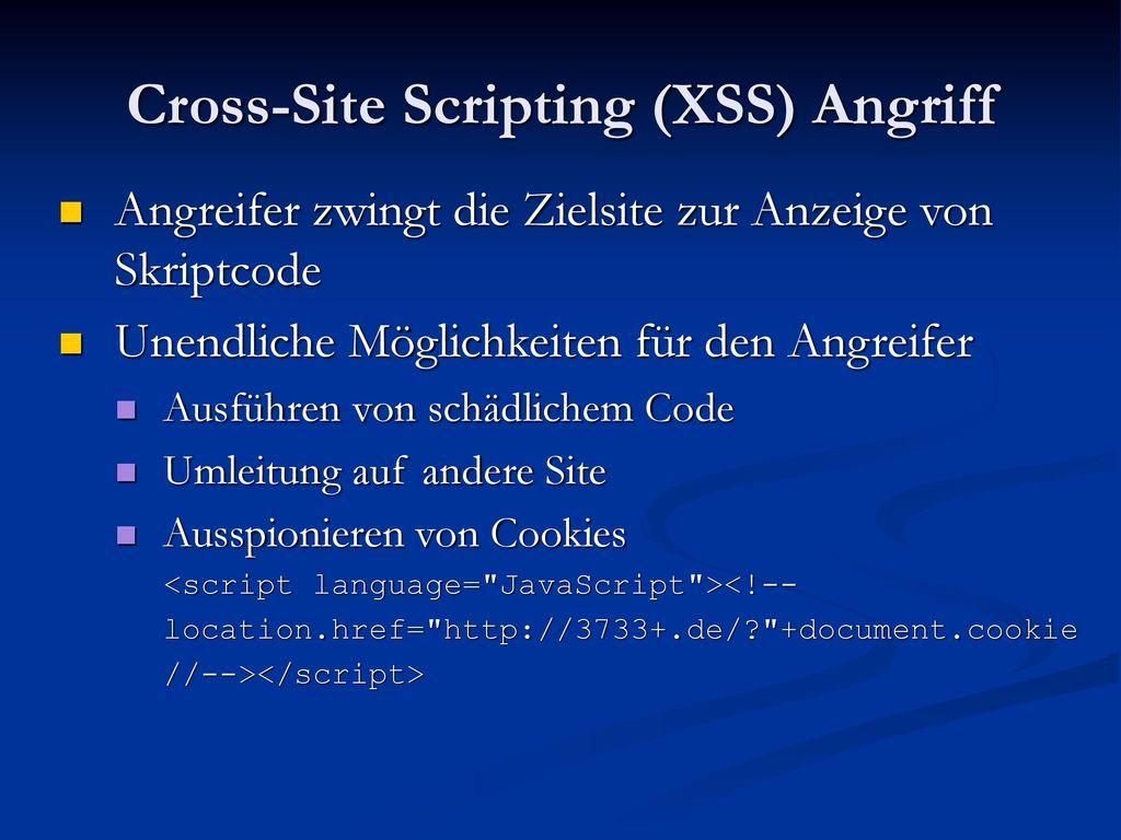 Cross-Site Scripting (XSS) Angriff