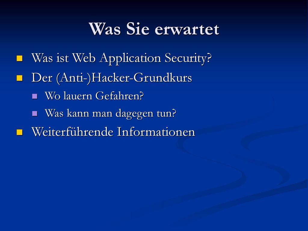 Was Sie erwartet Was ist Web Application Security