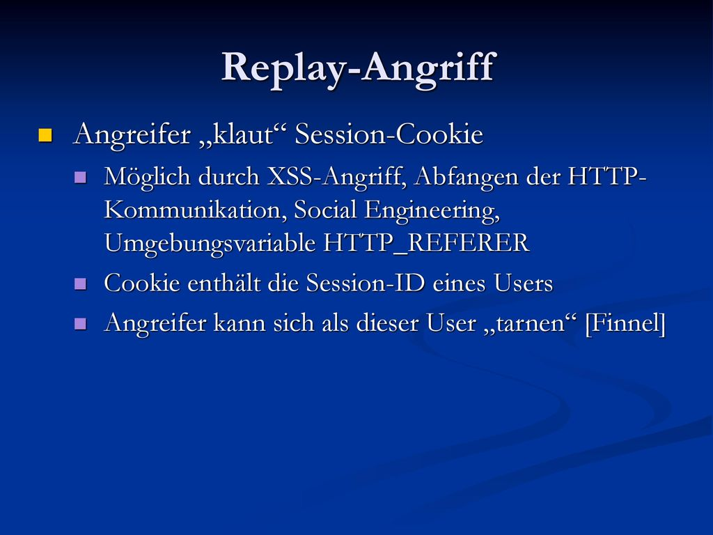 "Replay-Angriff Angreifer ""klaut Session-Cookie"