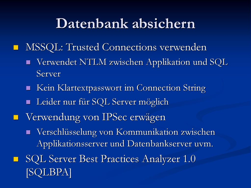 Datenbank absichern MSSQL: Trusted Connections verwenden