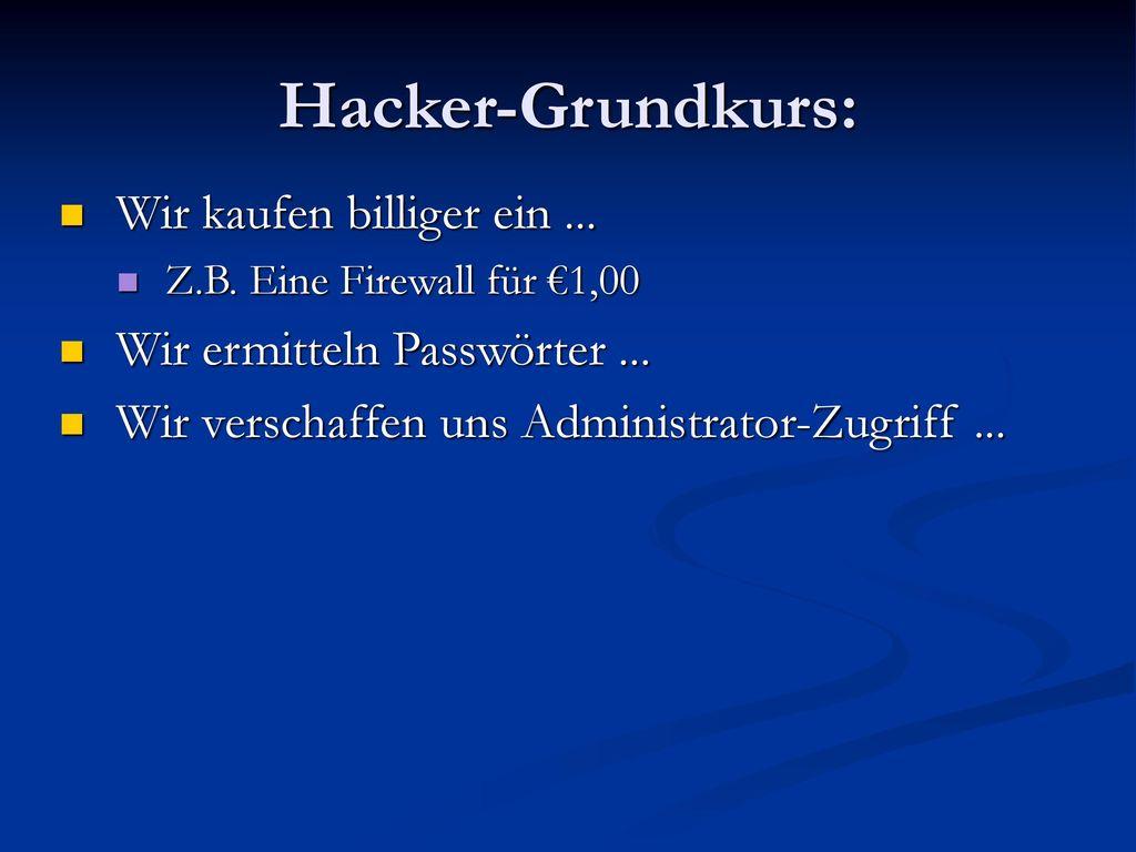 Hacker-Grundkurs: Wir kaufen billiger ein ...