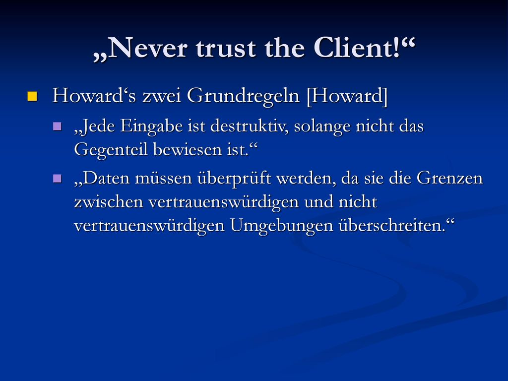 """""""Never trust the Client!"""