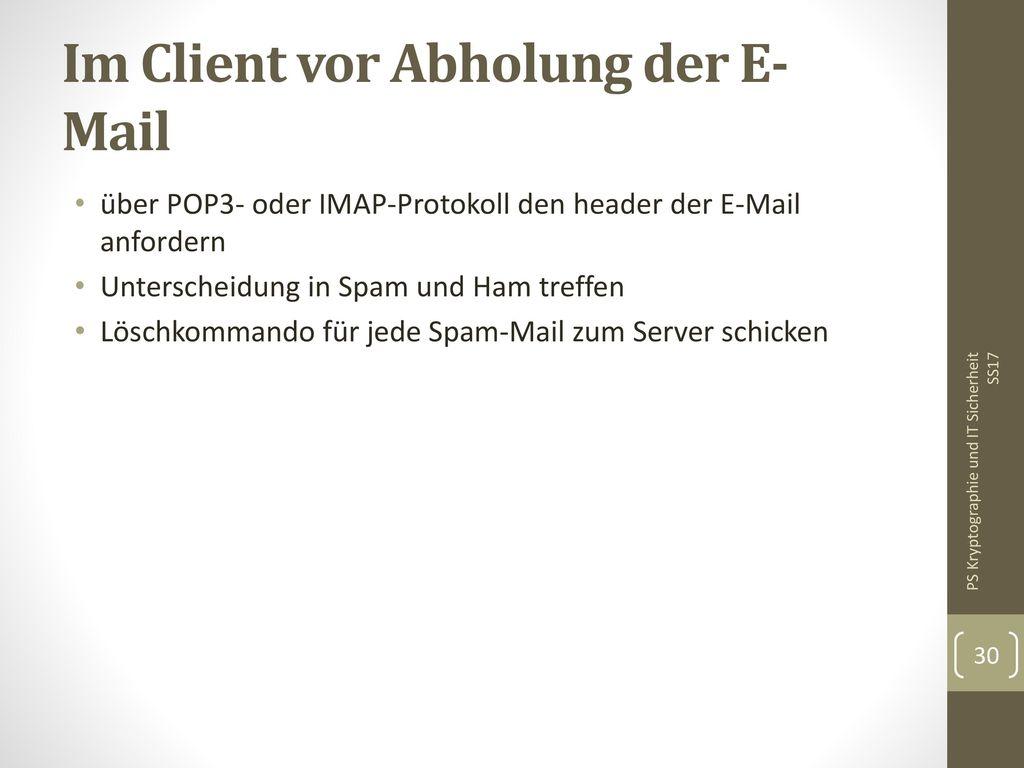 Im Client vor Abholung der E-Mail