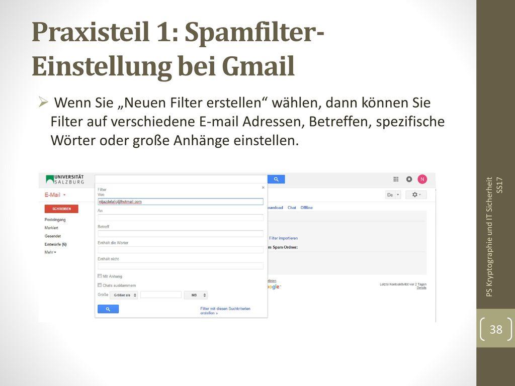 Praxisteil 1: Spamfilter-Einstellung bei Gmail