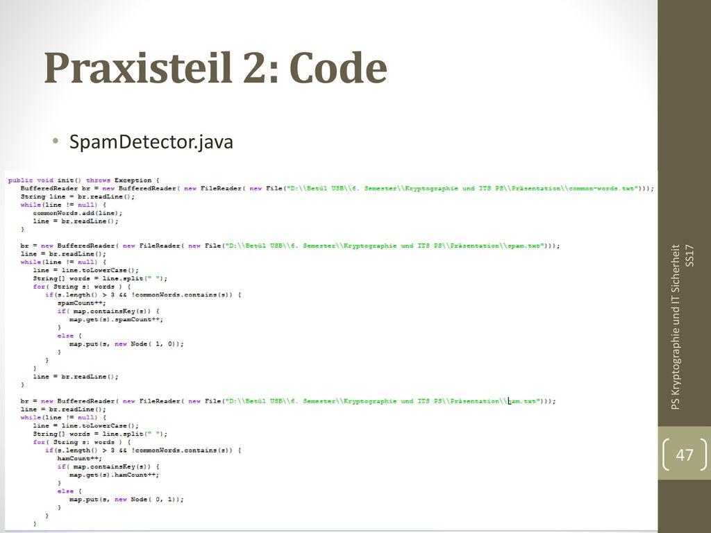 Praxisteil 2: Code SpamDetector.java