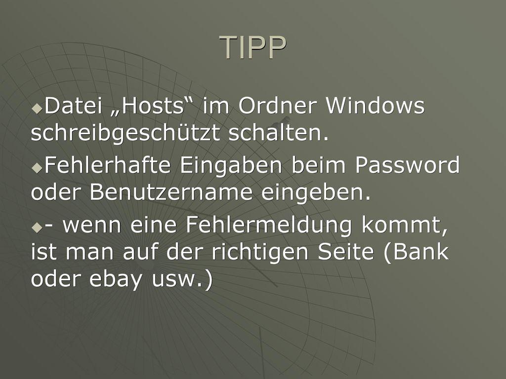 """TIPP Datei """"Hosts im Ordner Windows schreibgeschützt schalten."""