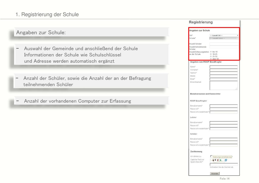 Angaben zur Schule: 1. Registrierung der Schule