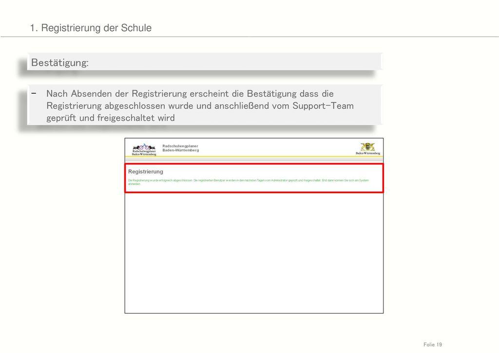 Bestätigung: 1. Registrierung der Schule
