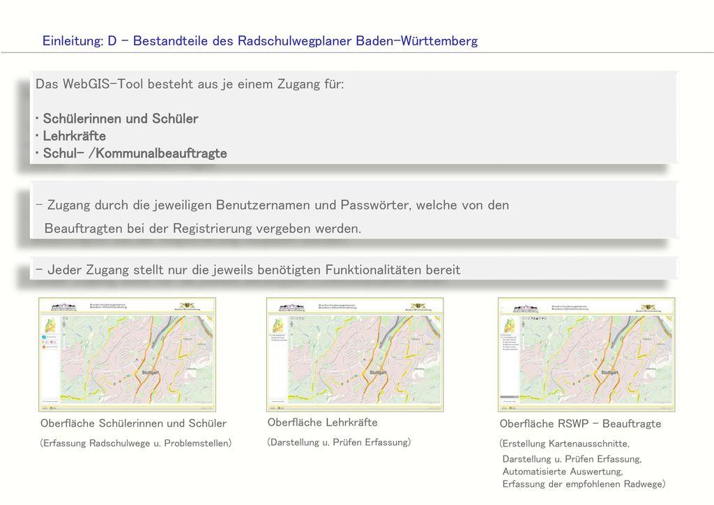 Einleitung: D - Bestandteile des Radschulwegplaner Baden-Württemberg