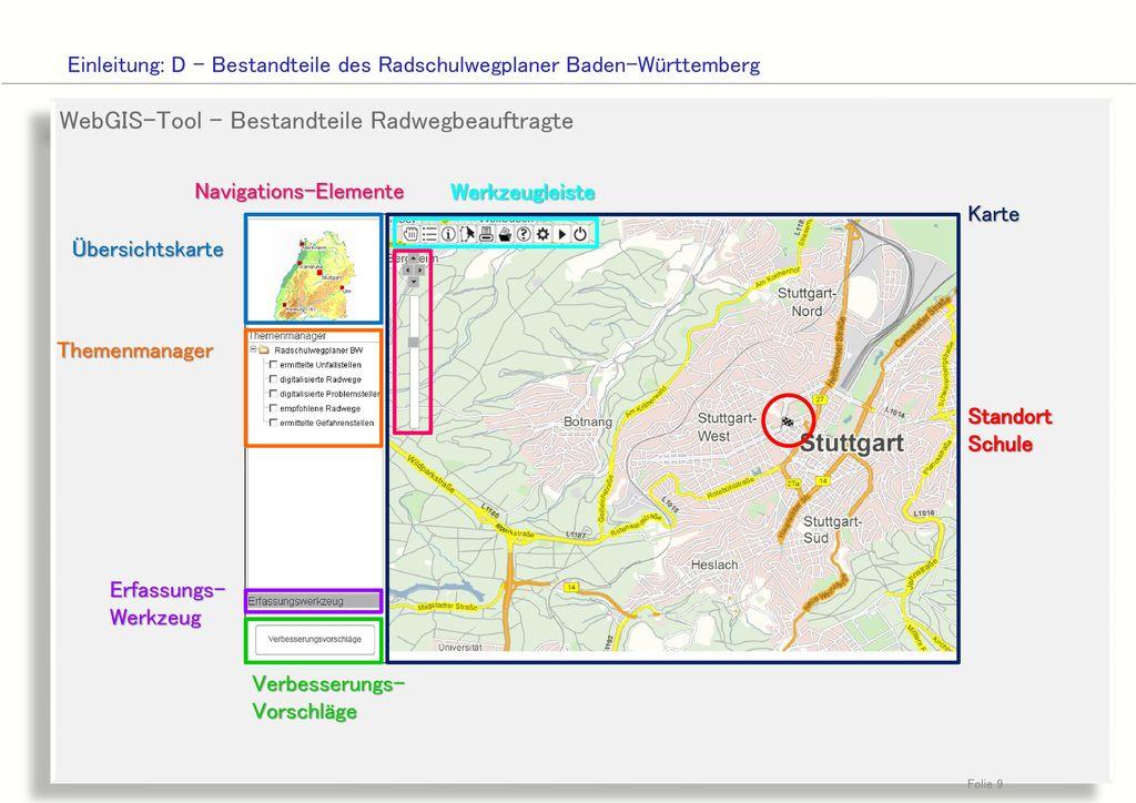 WebGIS-Tool - Bestandteile Radwegbeauftragte