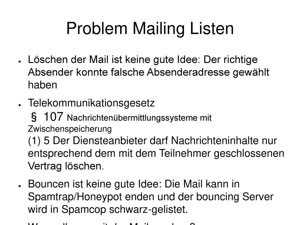 Problem Mailing Listen