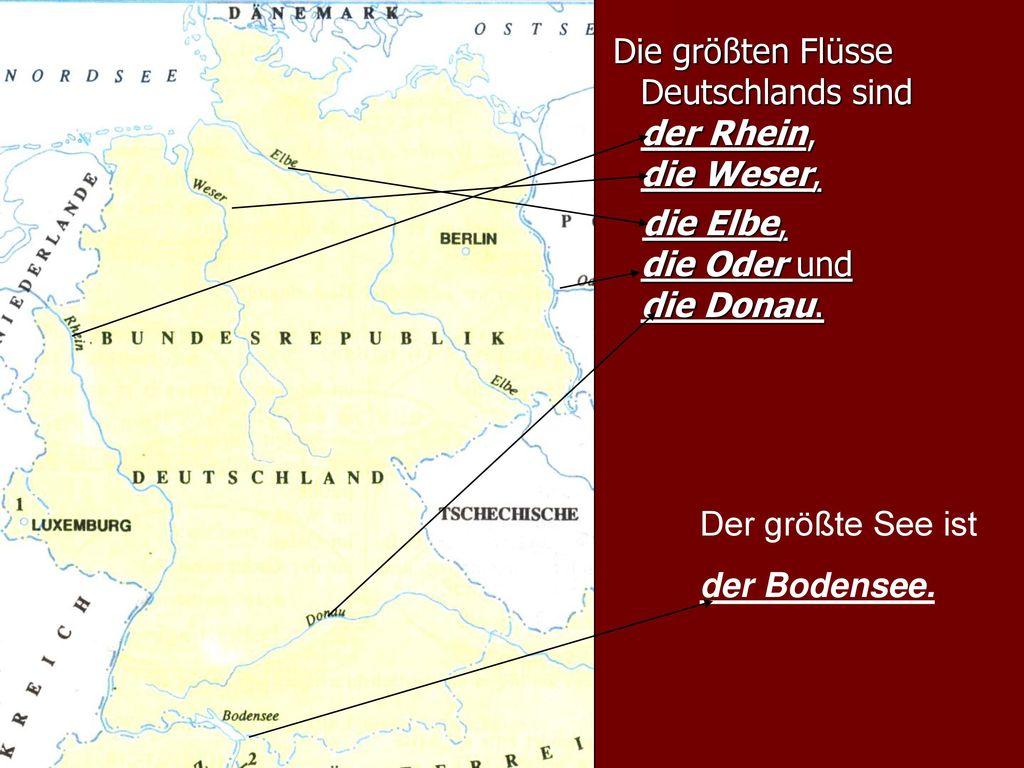 Die größten Flüsse Deutschlands sind der Rhein, die Weser, die Elbe, die Oder und die Donau.