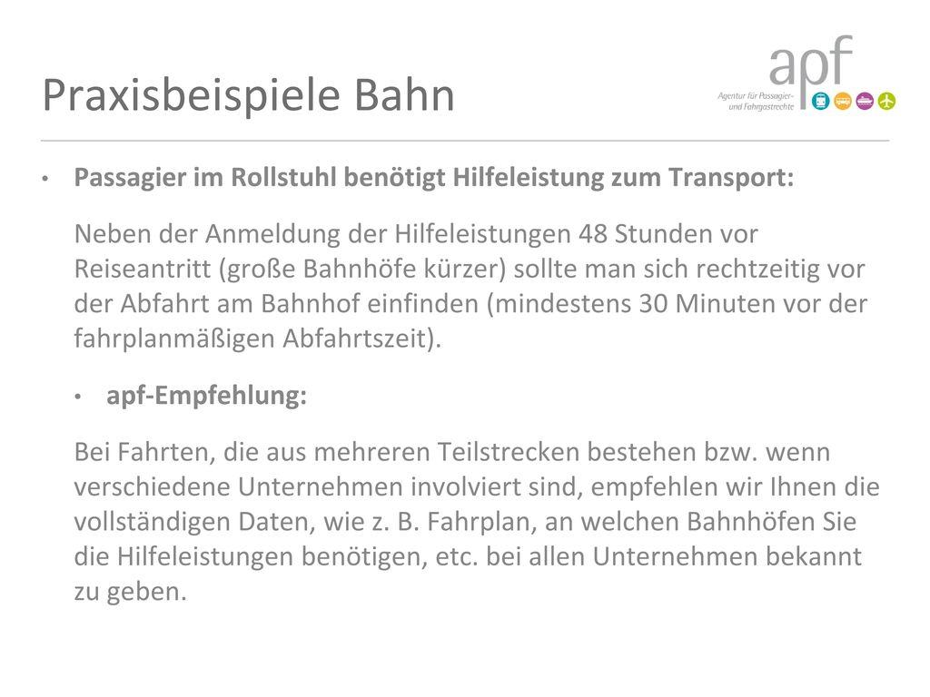 Praxisbeispiele Bahn Passagier im Rollstuhl benötigt Hilfeleistung zum Transport: