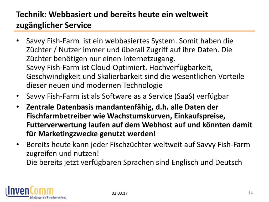 Technik: Webbasiert und bereits heute ein weltweit zugänglicher Service