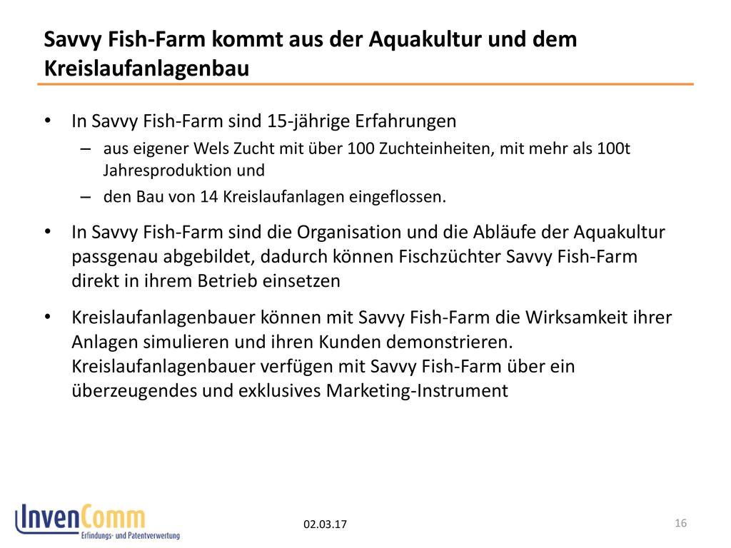 Savvy Fish-Farm kommt aus der Aquakultur und dem Kreislaufanlagenbau