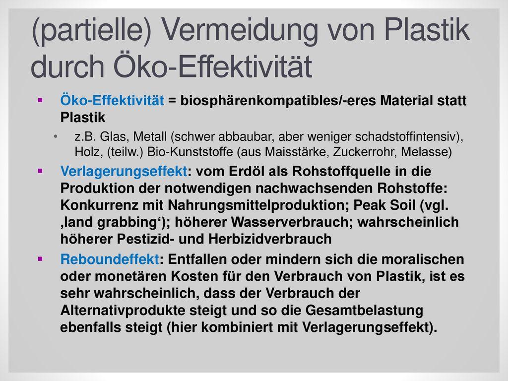 (partielle) Vermeidung von Plastik durch Öko-Effektivität