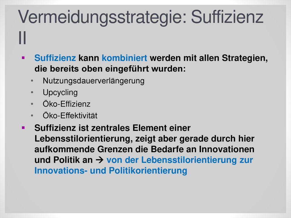 Vermeidungsstrategie: Suffizienz II