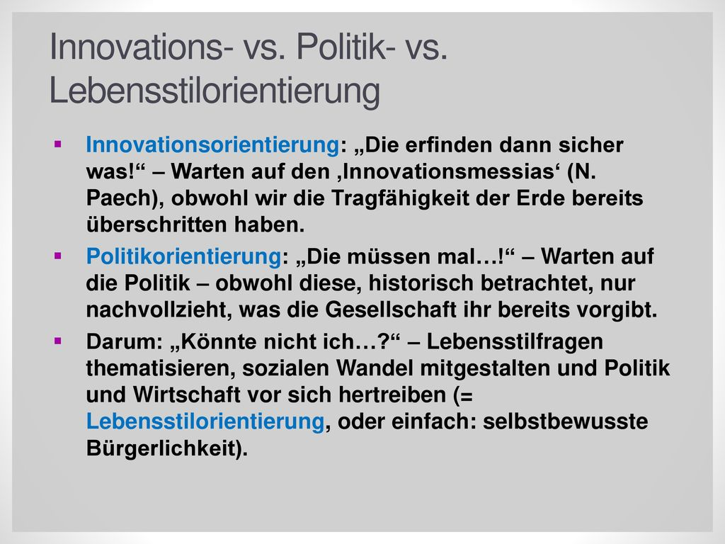 Innovations- vs. Politik- vs. Lebensstilorientierung