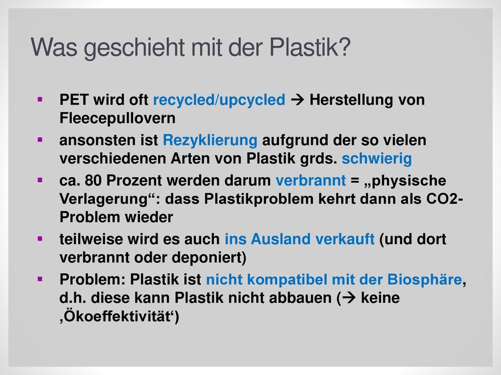 Was geschieht mit der Plastik