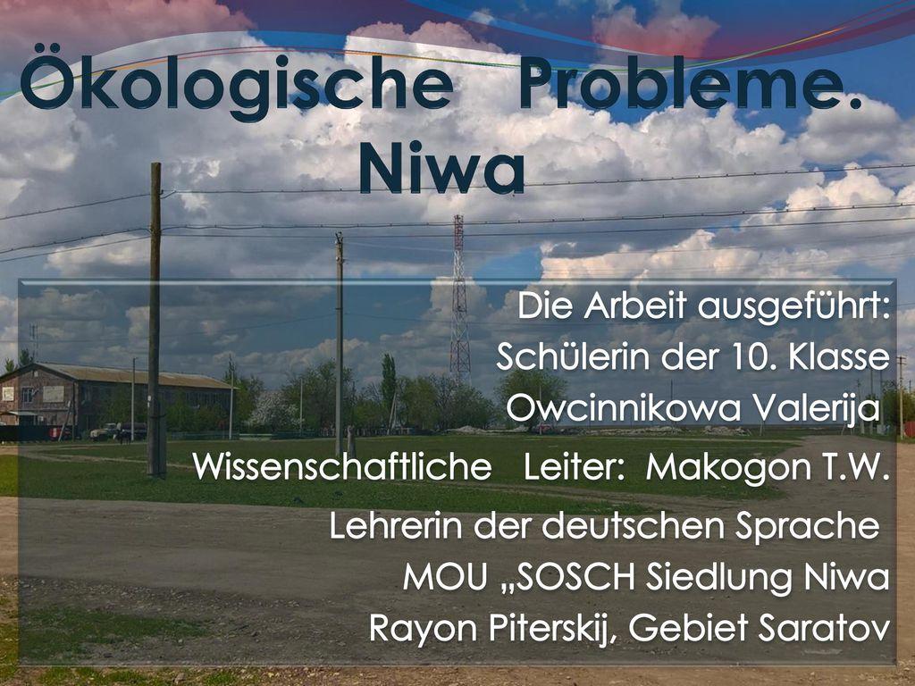 Ökologische Probleme. Niwa
