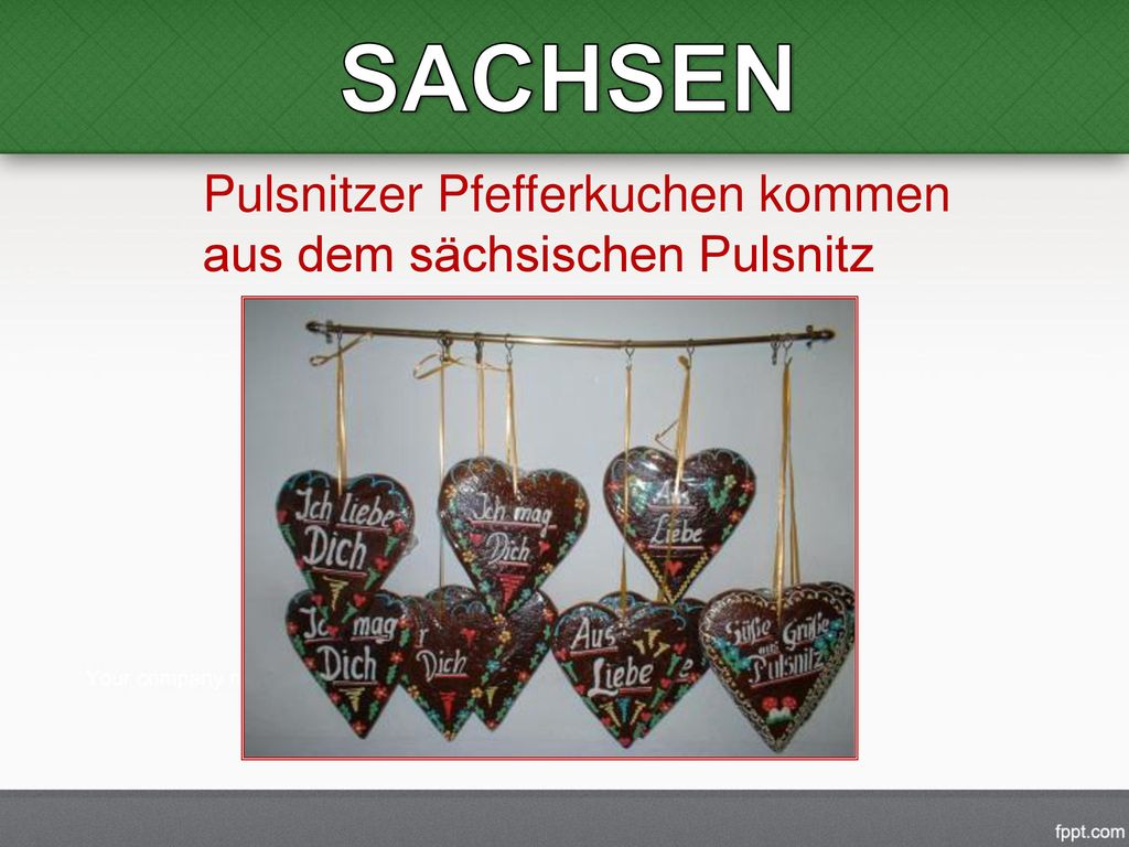 SACHSEN Pulsnitzer Pfefferkuchen kommen aus dem sächsischen Pulsnitz