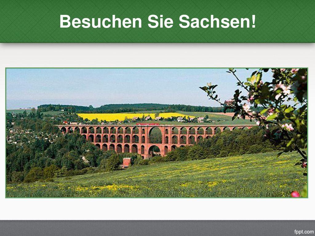 Besuchen Sie Sachsen!