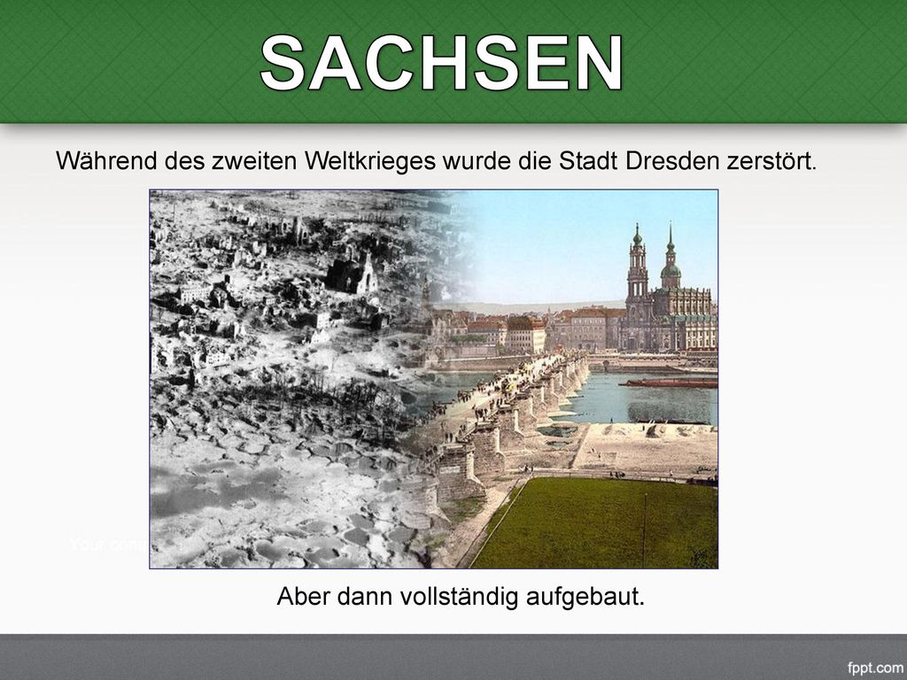 SACHSEN Während des zweiten Weltkrieges wurde die Stadt Dresden zerstört.