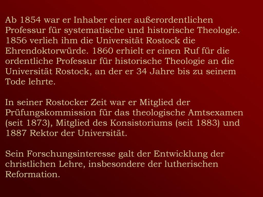 Ab 1854 war er Inhaber einer außerordentlichen Professur für systematische und historische Theologie.