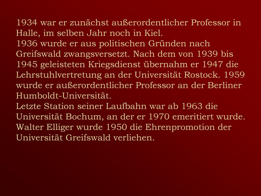 1934 war er zunächst außerordentlicher Professor in Halle, im selben Jahr noch in Kiel.