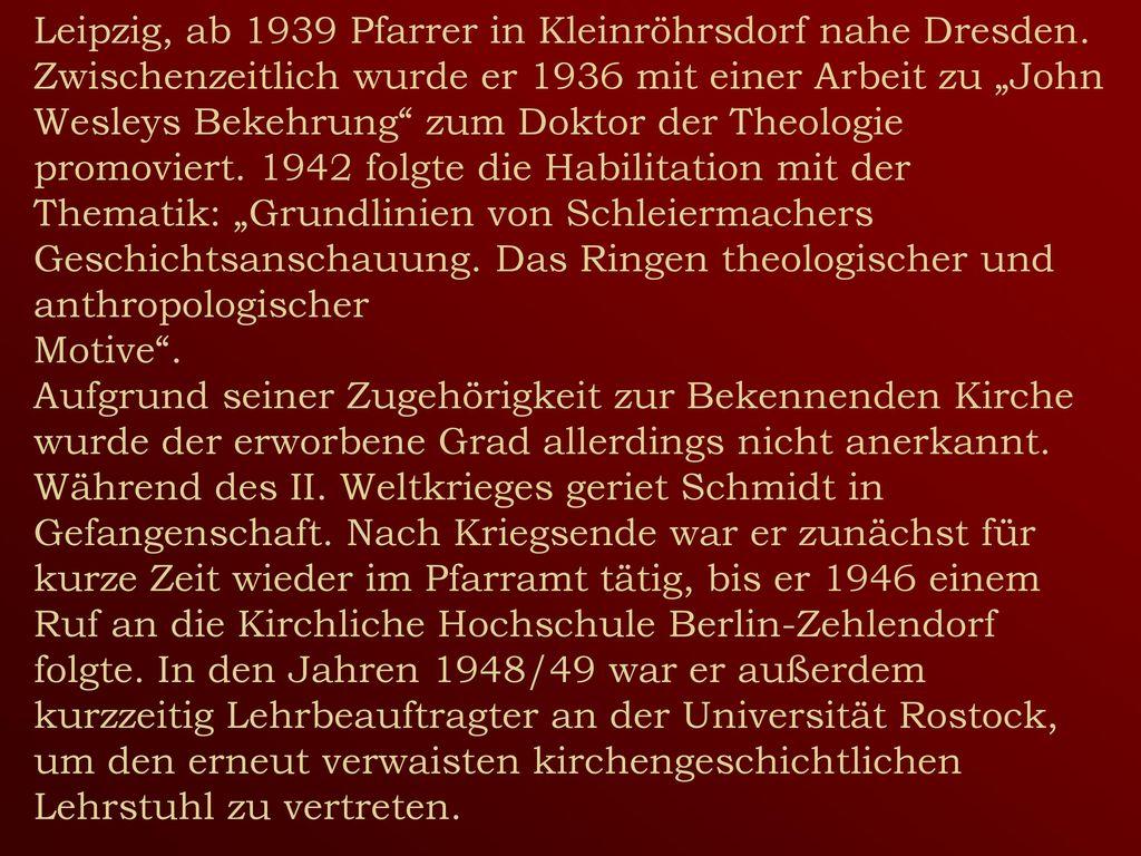 Leipzig, ab 1939 Pfarrer in Kleinröhrsdorf nahe Dresden