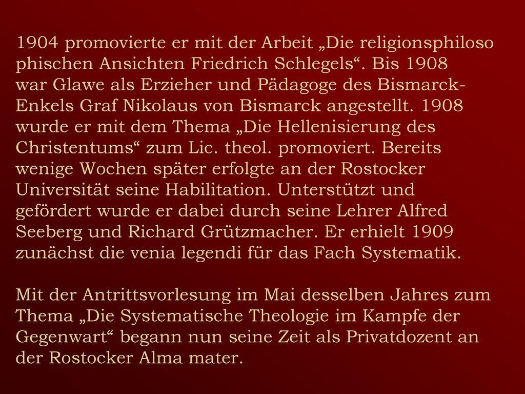 """1904 promovierte er mit der Arbeit """"Die religionsphiloso phischen Ansichten Friedrich Schlegels ."""