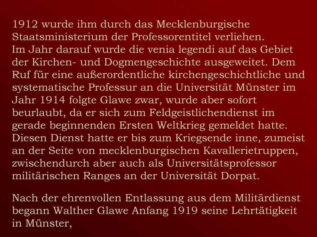 1912 wurde ihm durch das Mecklenburgische Staatsministerium der Professorentitel verliehen.