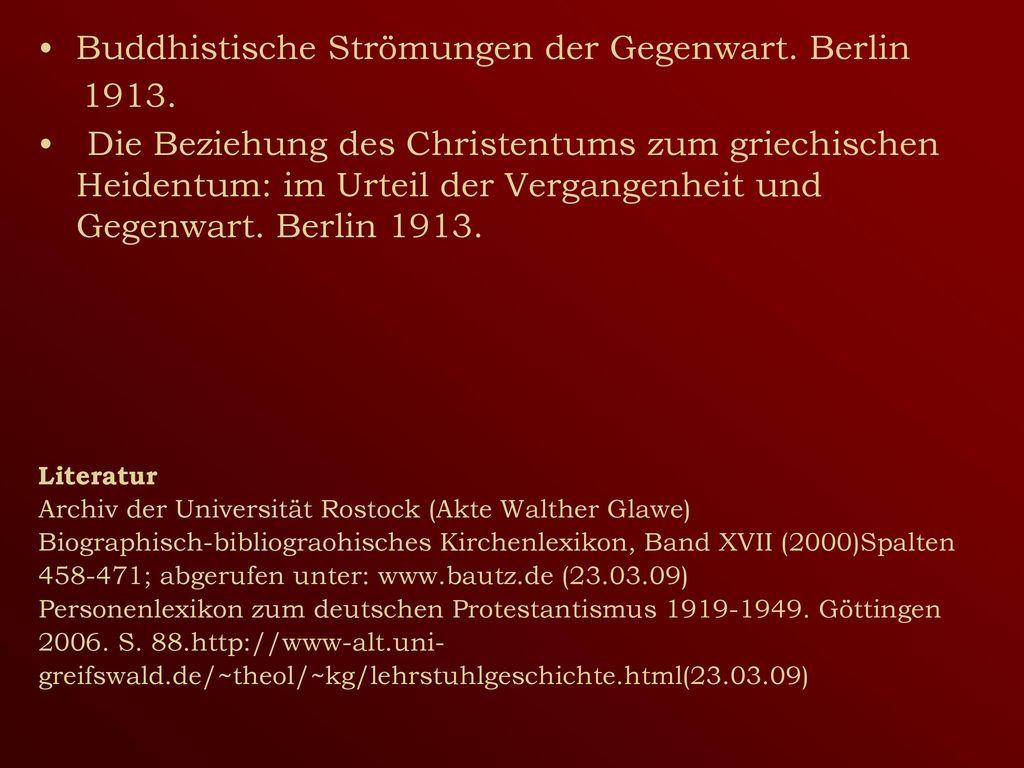 Buddhistische Strömungen der Gegenwart. Berlin 1913.