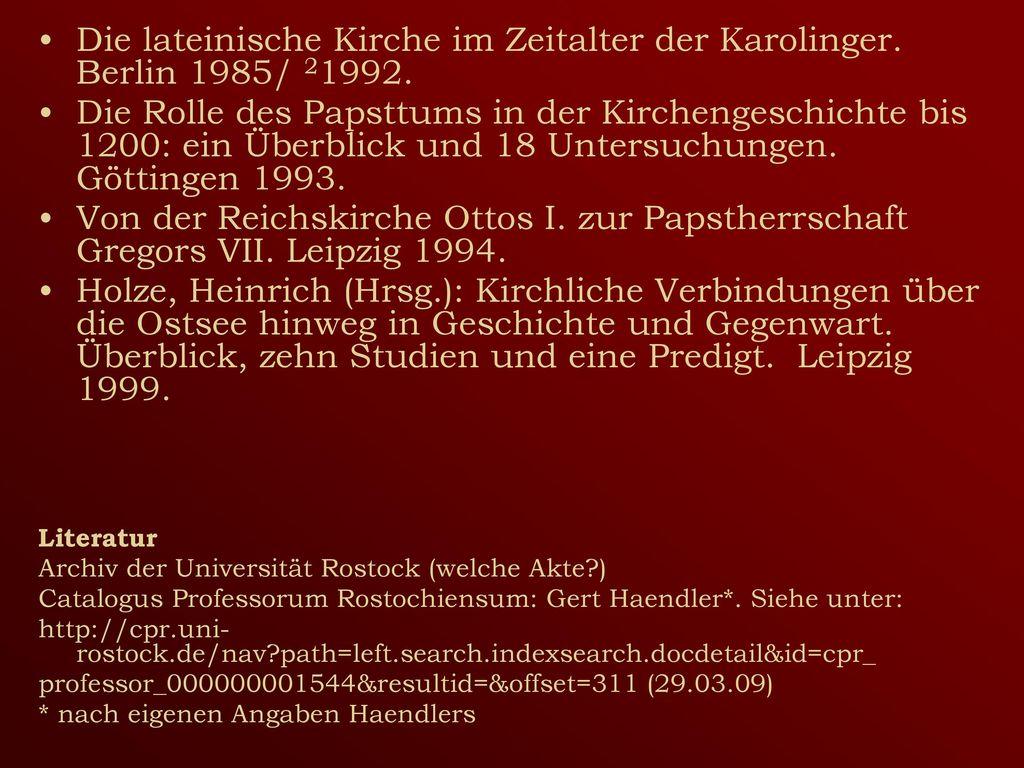 Die lateinische Kirche im Zeitalter der Karolinger. Berlin 1985/ 21992.