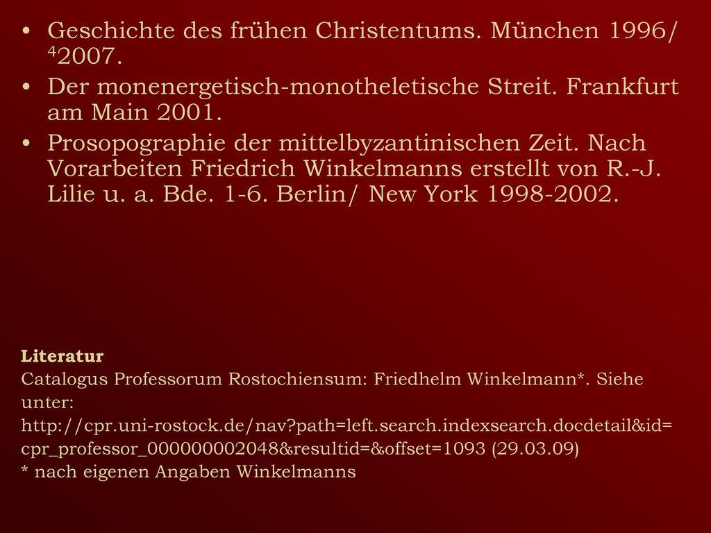 Geschichte des frühen Christentums. München 1996/ 42007.